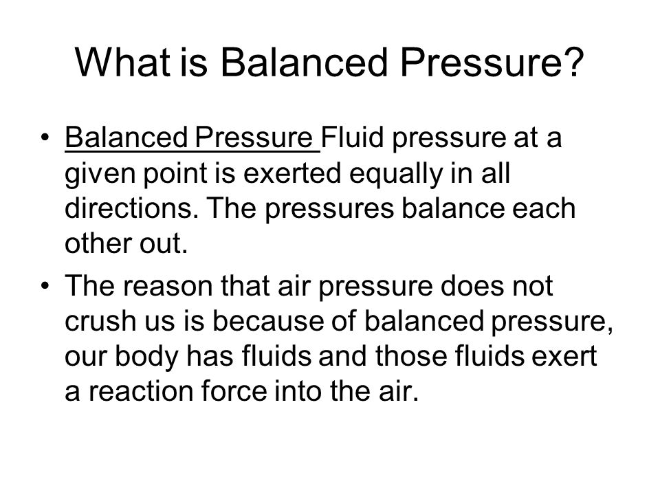 What is Balanced Pressure