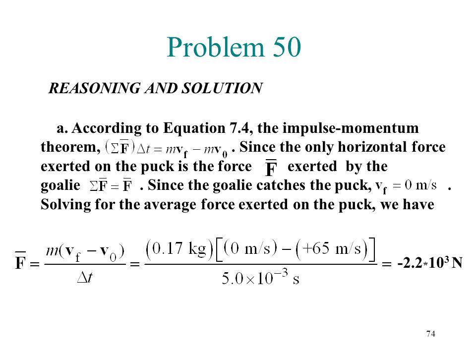 Problem 50 REASONING AND SOLUTION