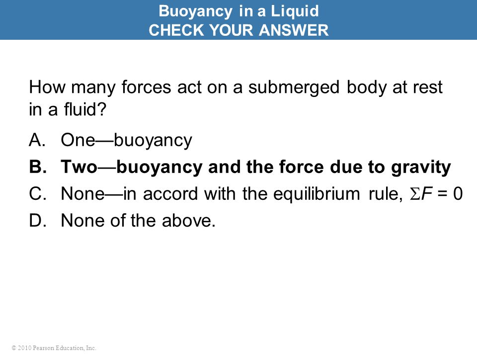 How many forces act on a submerged body at rest in a fluid