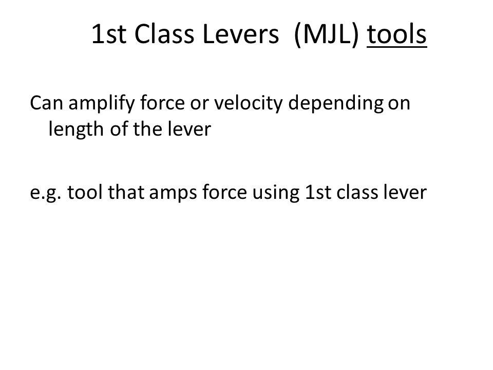 1st Class Levers (MJL) tools