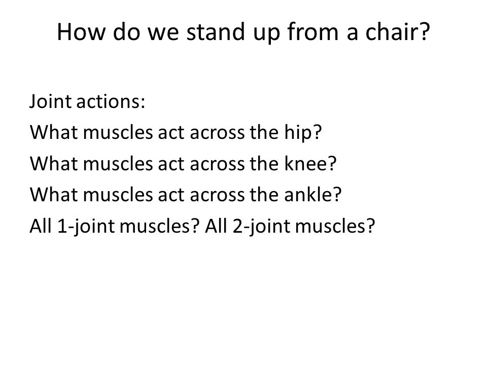 How do we stand up from a chair