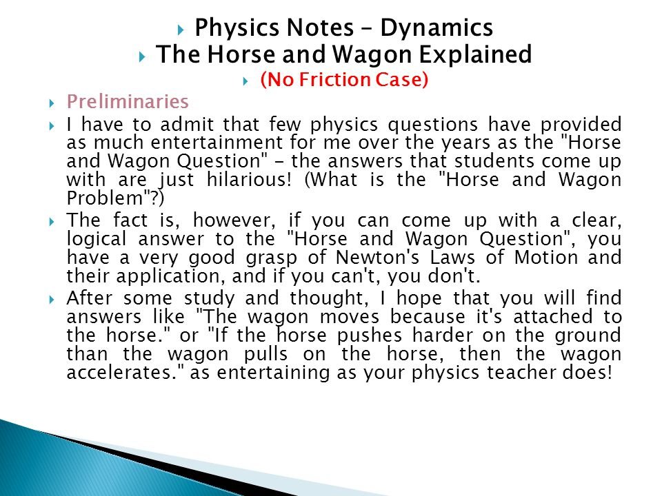 Physics Notes – Dynamics The Horse and Wagon Explained