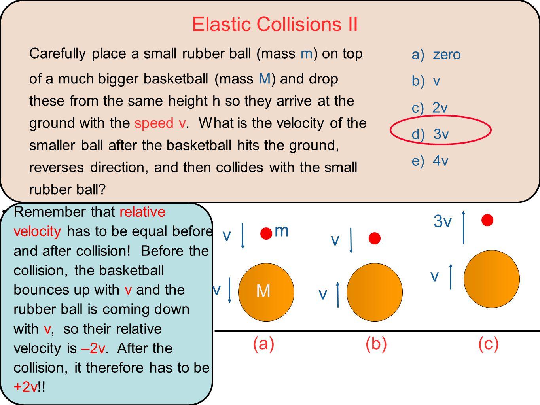 Elastic Collisions II