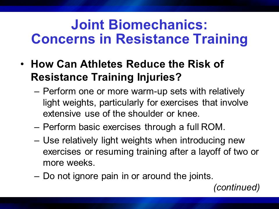 Joint Biomechanics: Concerns in Resistance Training