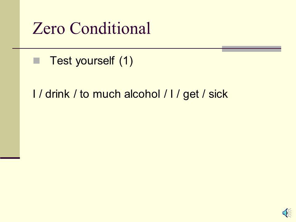 Zero Conditional Test yourself (1)