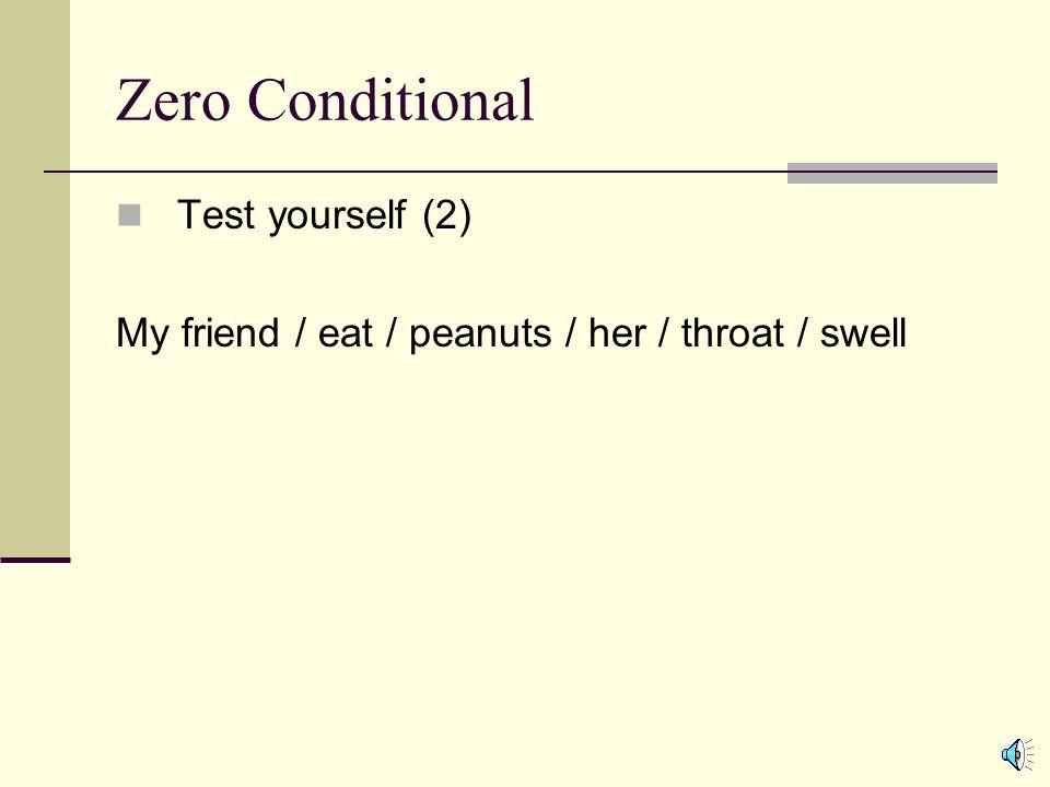 Zero Conditional Test yourself (2)