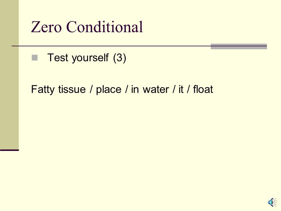 Zero Conditional Test yourself (3)