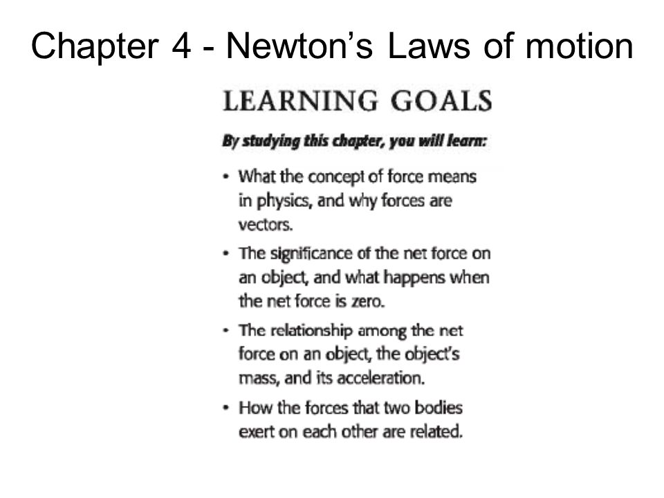 Chapter 4 - Newton's Laws of motion