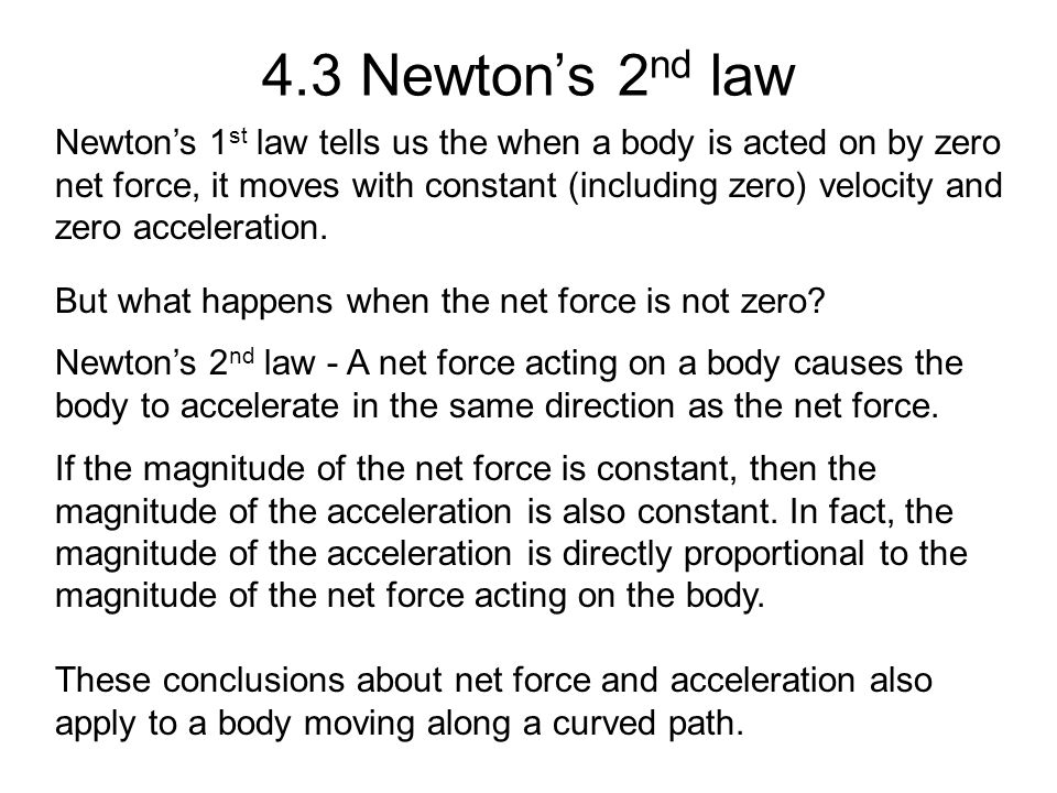 4.3 Newton's 2nd law