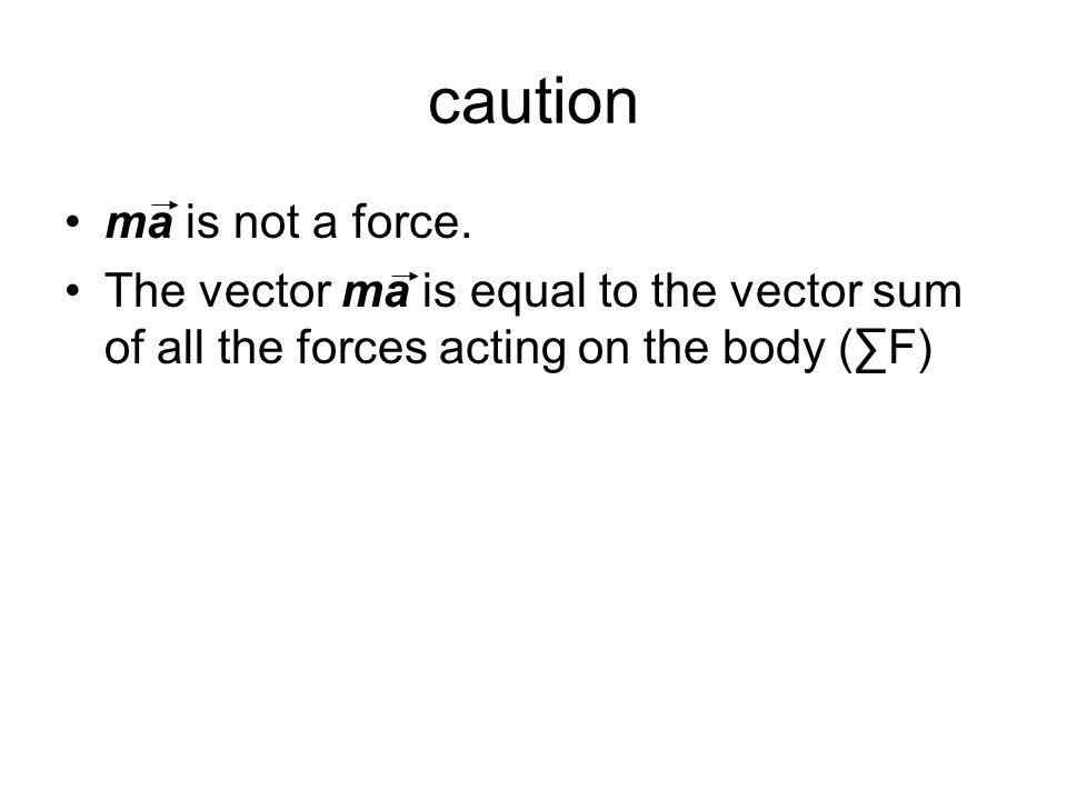 caution ma is not a force.