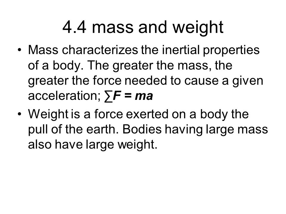 4.4 mass and weight
