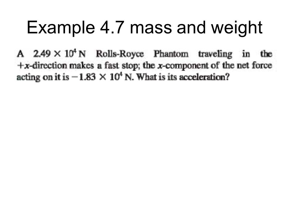 Example 4.7 mass and weight