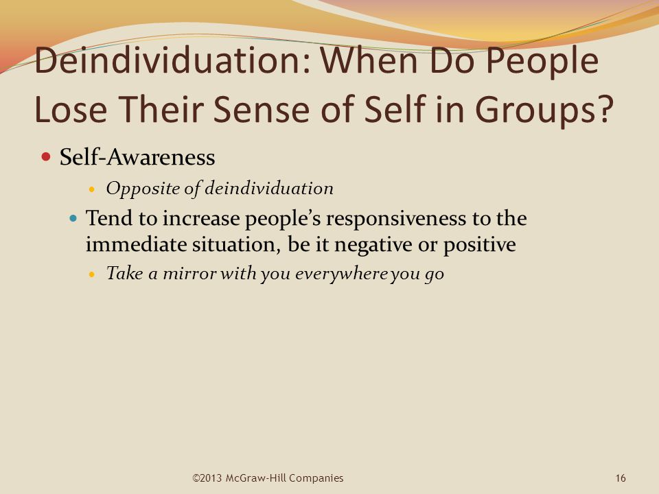 Deindividuation: When Do People Lose Their Sense of Self in Groups