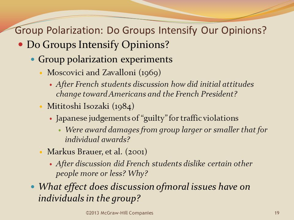 Group Polarization: Do Groups Intensify Our Opinions