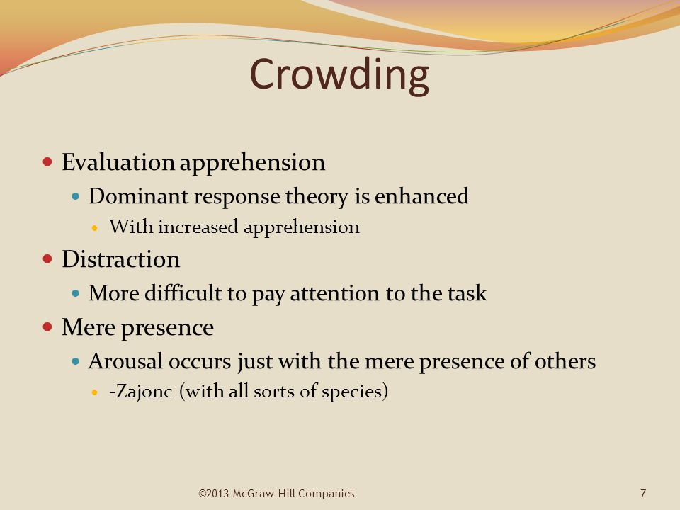 Crowding Evaluation apprehension Distraction Mere presence