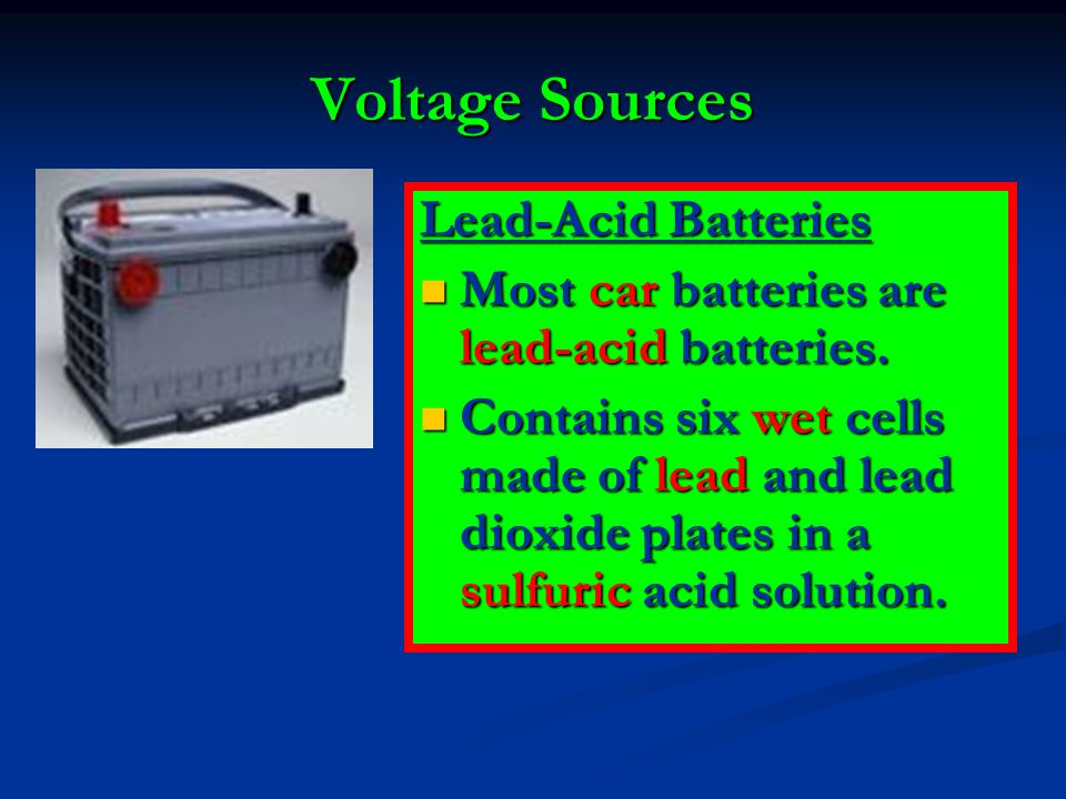 Voltage Sources Lead-Acid Batteries