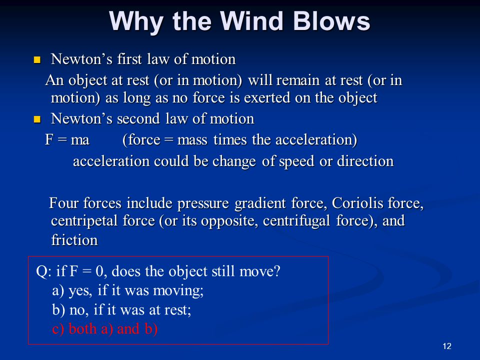 Why the Wind Blows Newton's first law of motion