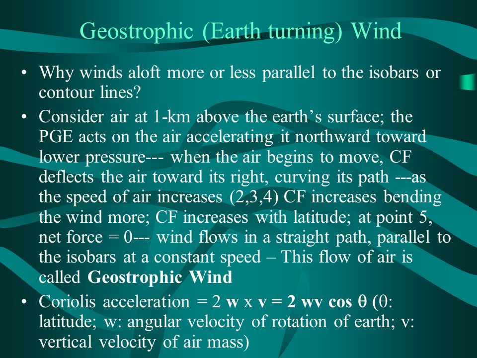 Geostrophic (Earth turning) Wind