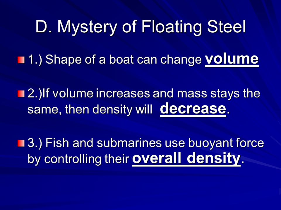 D. Mystery of Floating Steel