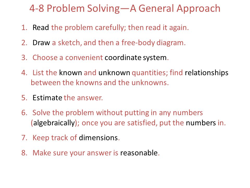 4-8 Problem Solving—A General Approach