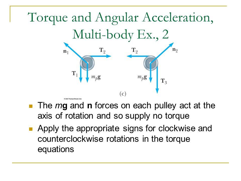Torque and Angular Acceleration, Multi-body Ex., 2