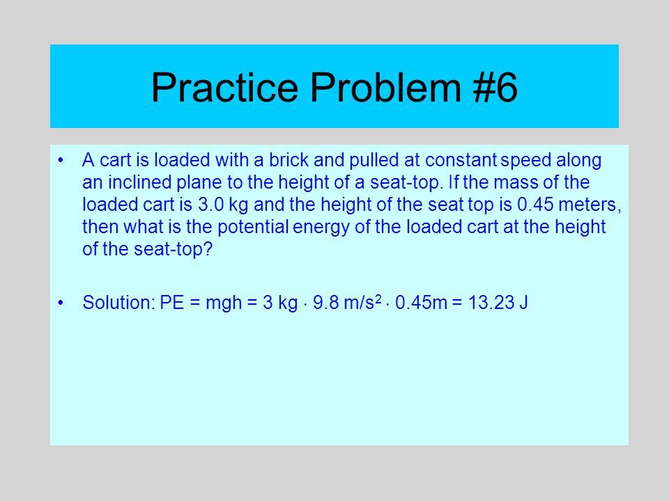 Practice Problem #6