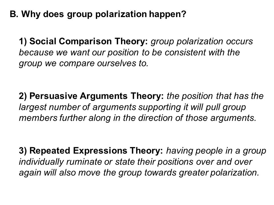 B. Why does group polarization happen