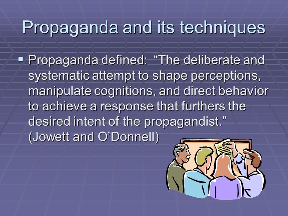 Propaganda and its techniques