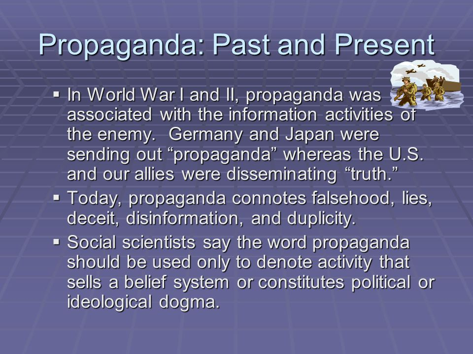 Propaganda: Past and Present