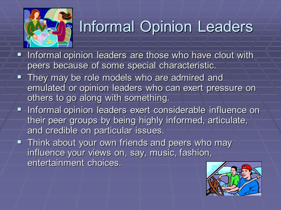 Informal Opinion Leaders