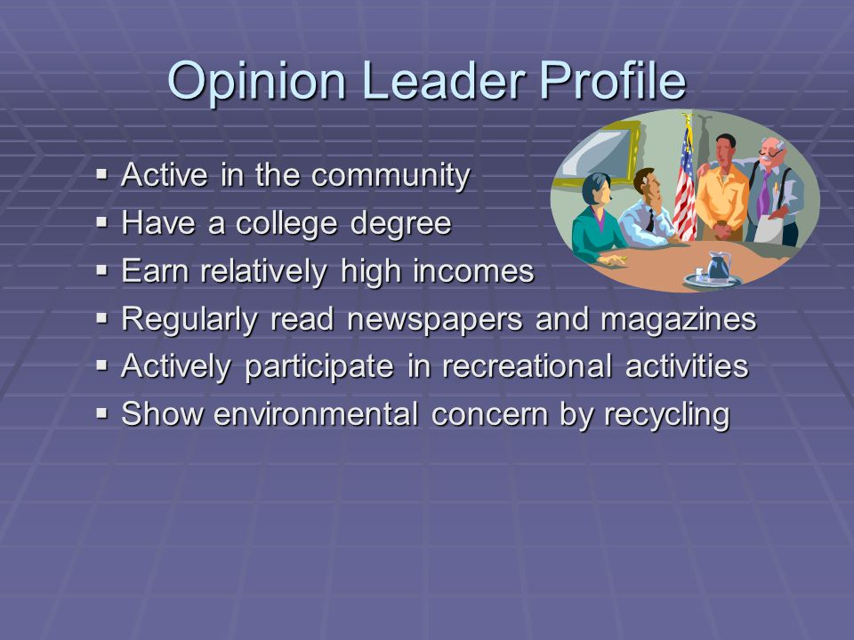Opinion Leader Profile