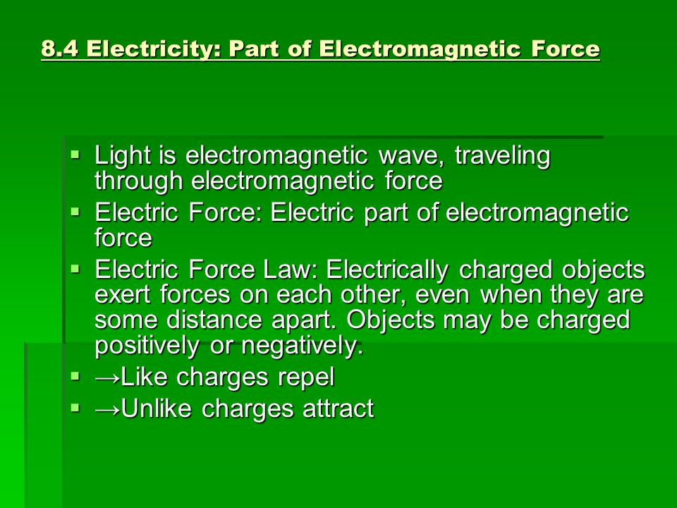 8.4 Electricity: Part of Electromagnetic Force