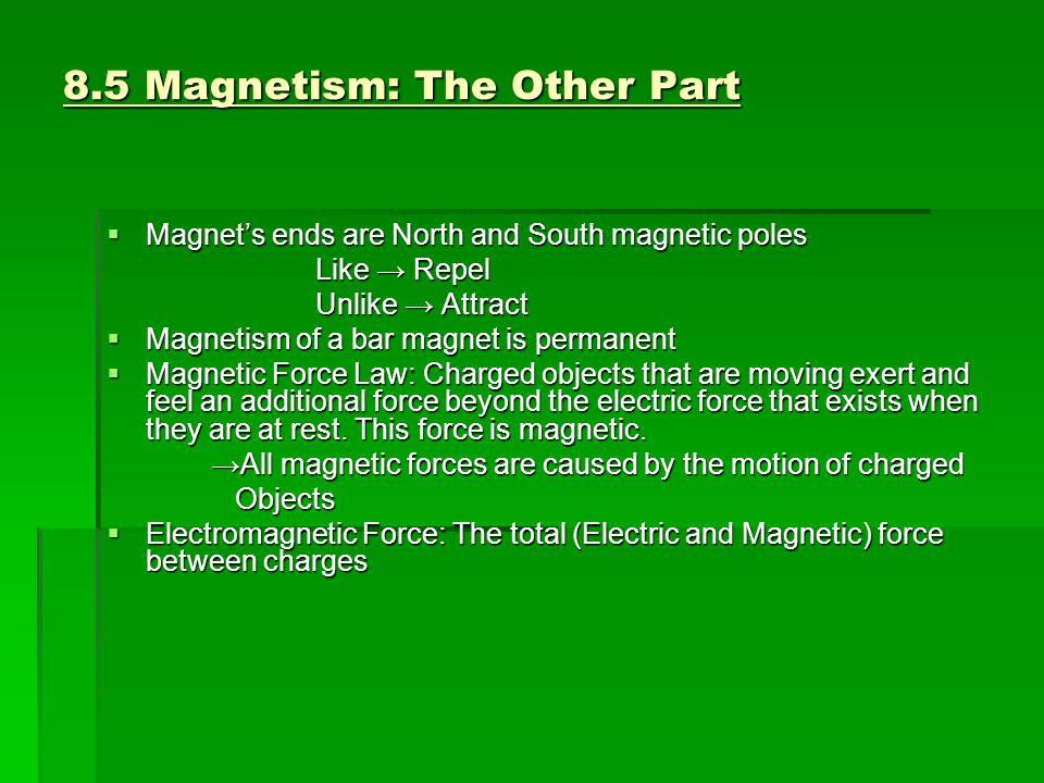 8.5 Magnetism: The Other Part