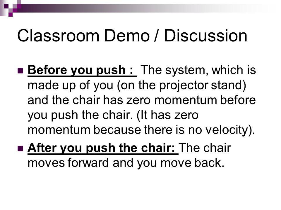 Classroom Demo / Discussion