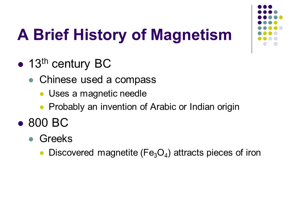 A Brief History of Magnetism