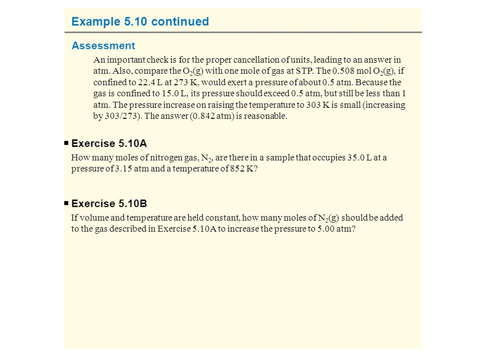 Example 5.10 continued Assessment Exercise 5.10A Exercise 5.10B