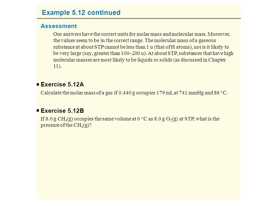 Example 5.12 continued Assessment Exercise 5.12A Exercise 5.12B