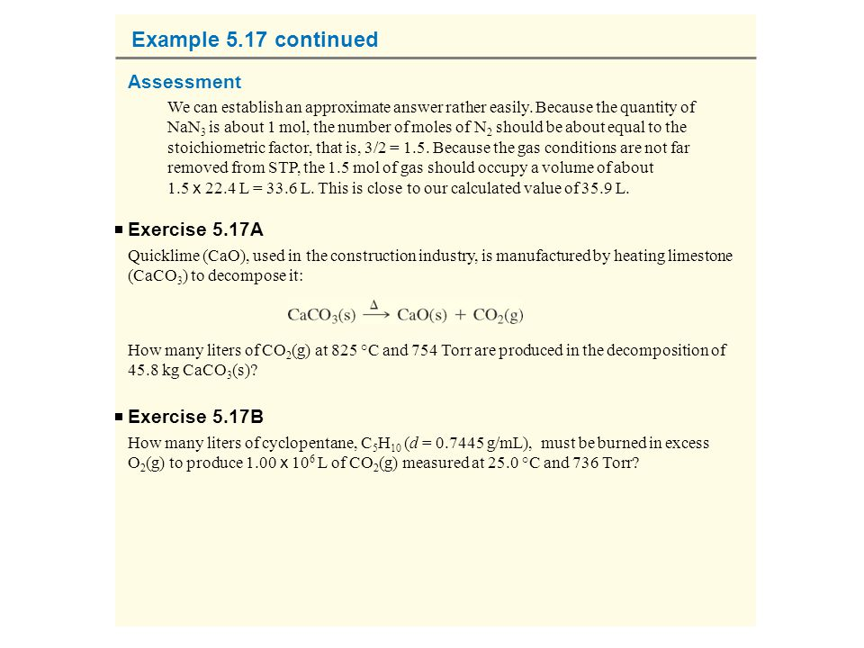 Example 5.17 continued Assessment Exercise 5.17A Exercise 5.17B