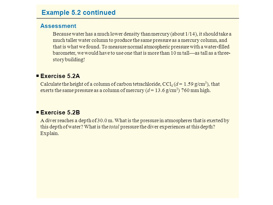 Example 5.2 continued Assessment Exercise 5.2A Exercise 5.2B