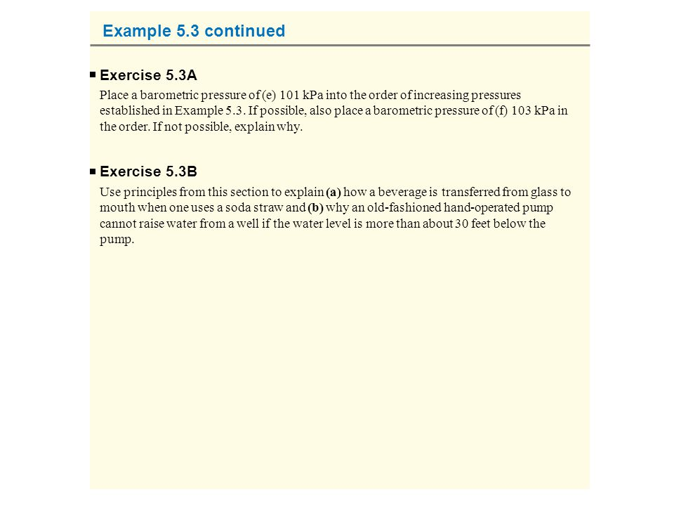 Example 5.3 continued Exercise 5.3A Exercise 5.3B