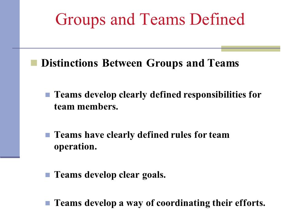 Groups and Teams Defined