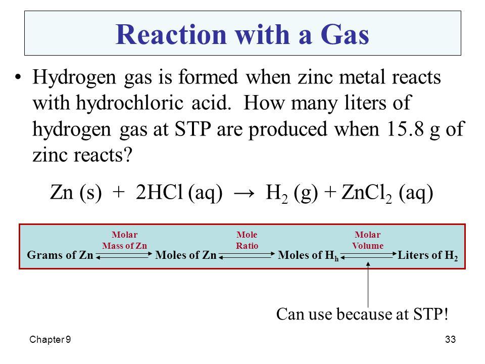 Zn (s) + 2HCl (aq) → H2 (g) + ZnCl2 (aq)