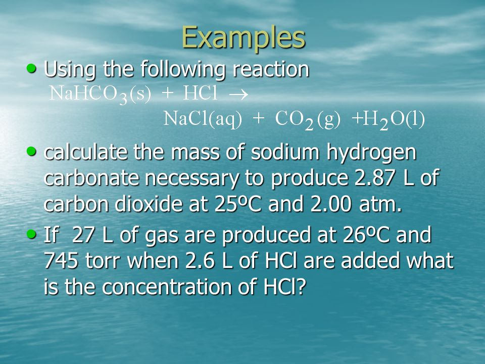 Examples Using the following reaction