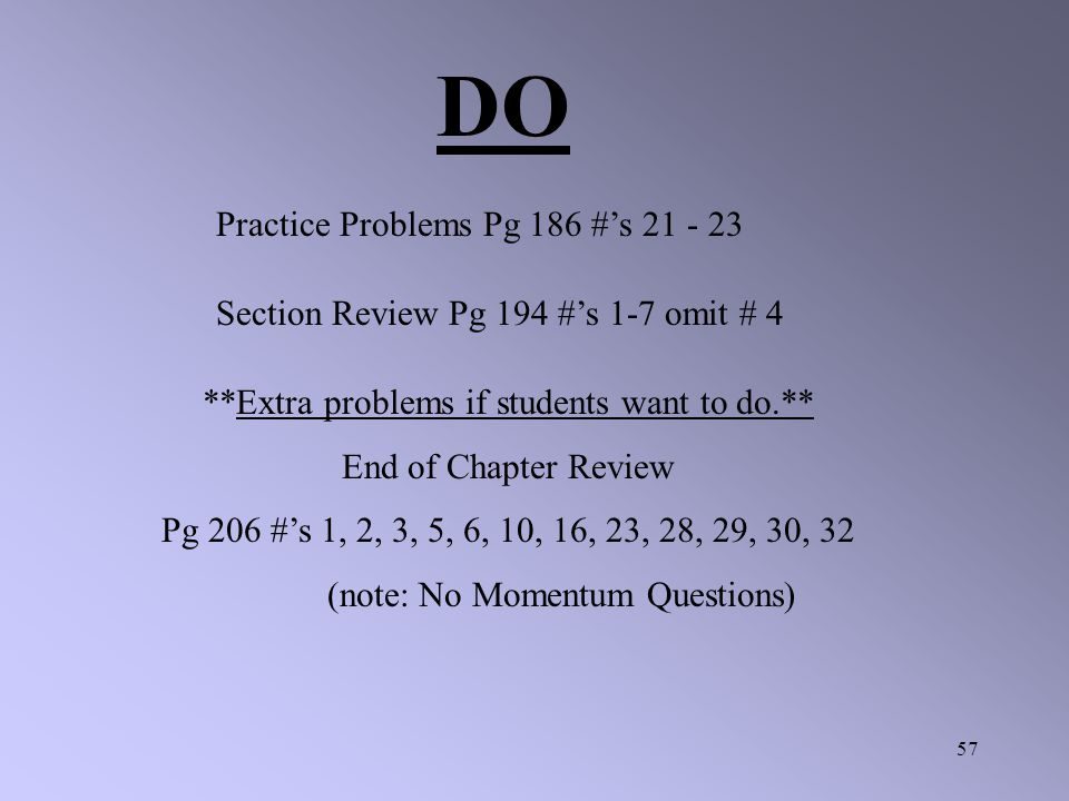 DO Practice Problems Pg 186 #'s 21 - 23