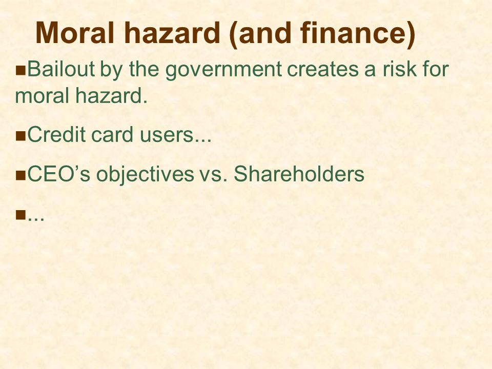 Moral hazard (and finance)