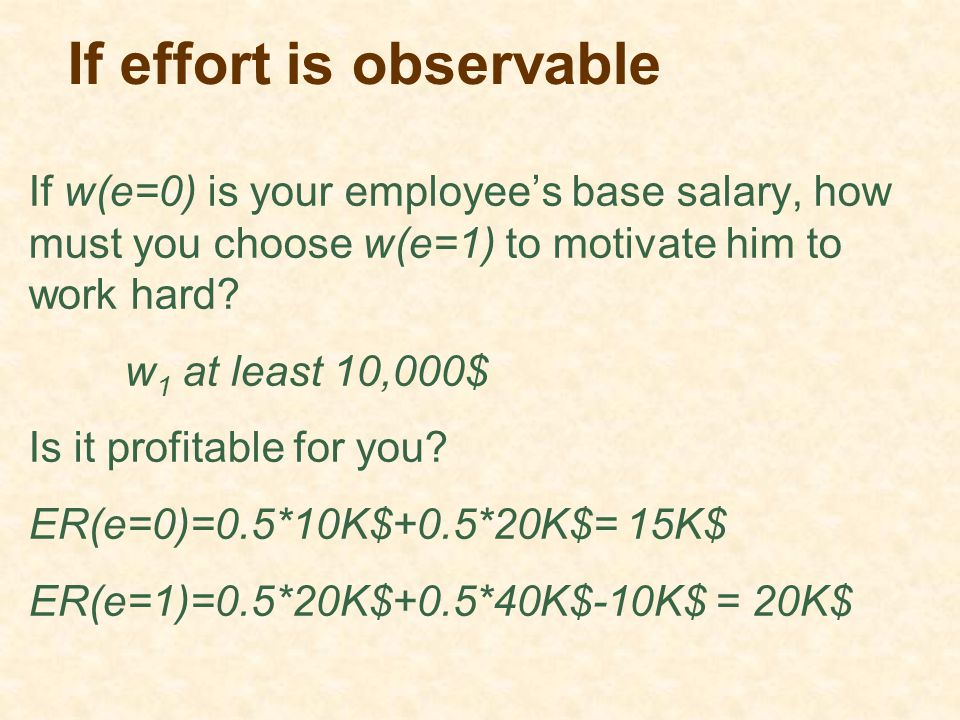 If effort is observable