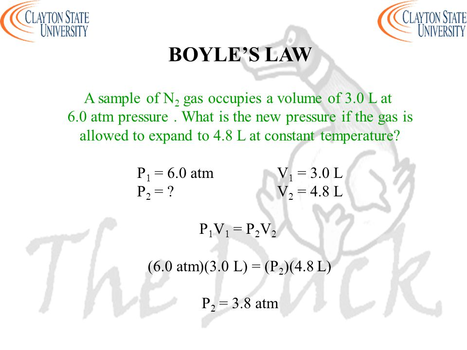 BOYLE'S LAW A sample of N2 gas occupies a volume of 3.0 L at