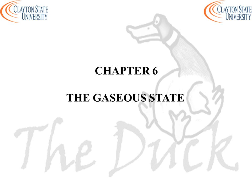 CHAPTER 6 THE GASEOUS STATE