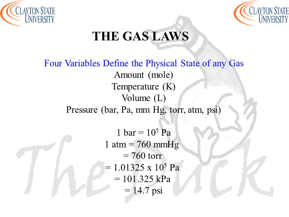 THE GAS LAWS Four Variables Define the Physical State of any Gas