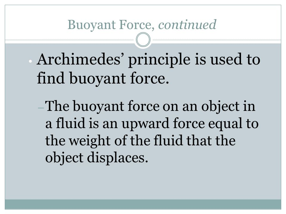 Buoyant Force, continued